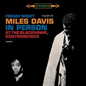 Miles Davis - In Person Friday Night At The Blackhawk, Complete album