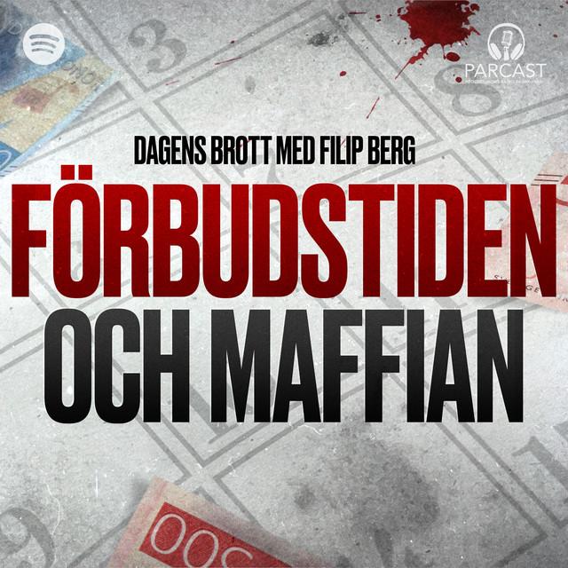 Filip Berg: Förbudstiden och maffian