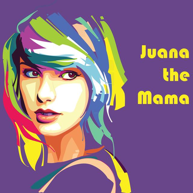 Juana the Mama