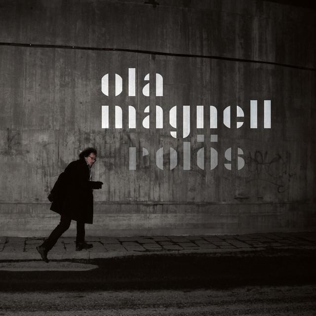 Skivomslag för Ola Magnell: Rolös