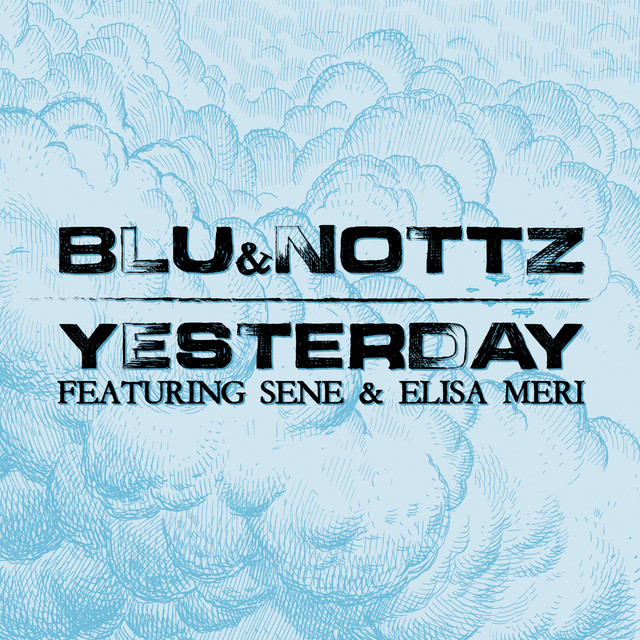 Yesterday (feat. Sene & Elisa Meri)