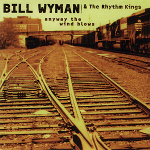 Bill Wyman and The Rthymn Kings