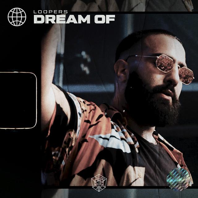 LOOPERS - Dream Of