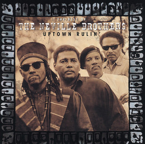 Uptown Rulin' the Best of the Neville Brothers album