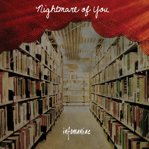 Infomaniac - Nightmare Of You