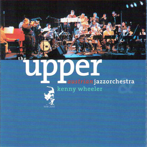 Plays the Music of Kenny Wheeler (Live)