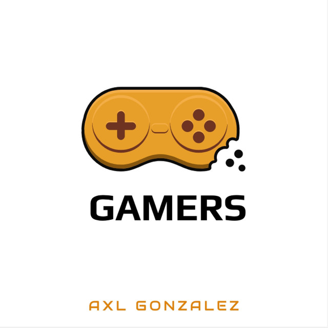Artwork for Gamers by Axl Gonzalez