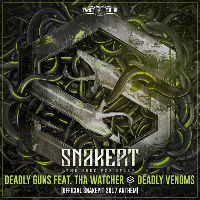 Deadly Venoms (Official Snakepit 2017 Anthem) [Radio Edit]