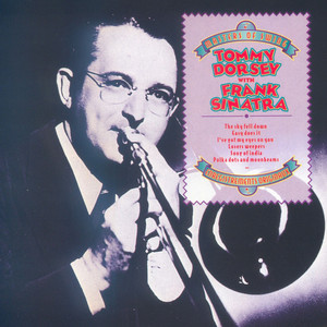 Frank Sinatra, Tommy Dorsey Orchestra The Sky Fell Down cover