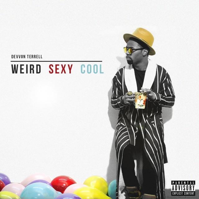 Weird Sexy Cool
