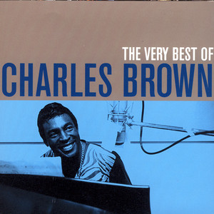 The Very Best of Charles Brown album