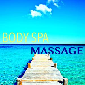 Body Spa & Massage – Musique Ambiance pour Relaxation No Stress, Massage, Yoga et Détente Albumcover
