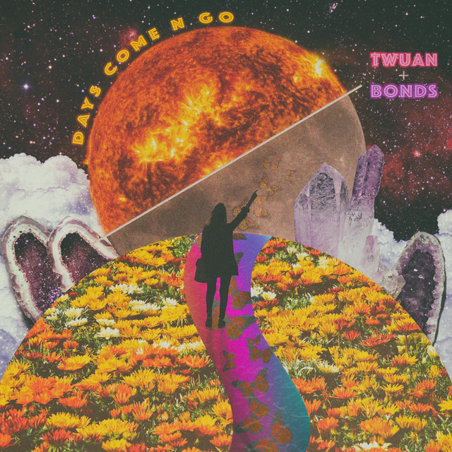 Album cover for Days Come N Go by twuan, B0nds