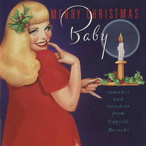 Merry Christmas, Baby: Romance and Reindeer from Capitol album