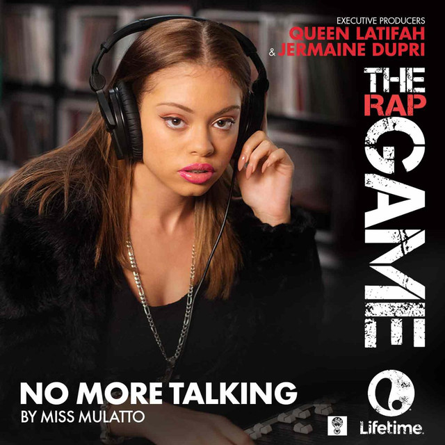 """No More Talking (From """"The Rap Game"""")"""