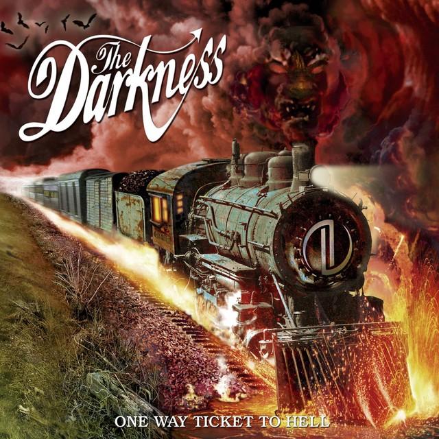 Skivomslag för Darkness: One Way Ticket To Hell