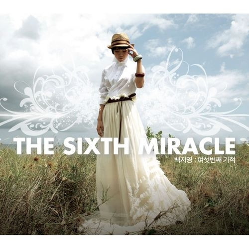 The sixth miracle