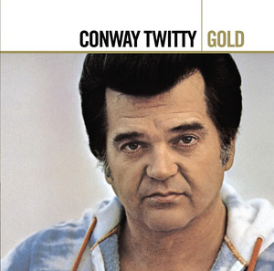 Gold - Conway Twitty