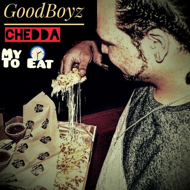 Goodboyz Chedda