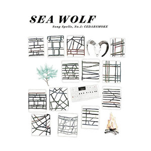 Song Spells, No.1: Cedarsmoke - Sea Wolf