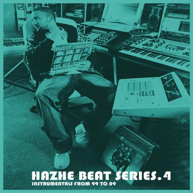 Hazhe Beat Series (Vol. 4. Instrumentals From 99 to 09)