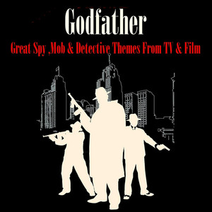 The Godfather - Great Spy, Mob & Detective Themes - Themes