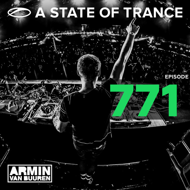 A State Of Trance Episode 771