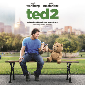 Ted 2: Original Motion Picture Soundtrack - Amanda Seyfried