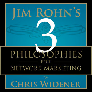 Jim Rohn's 3 Philosophies for Network Marketing Success Audiobook