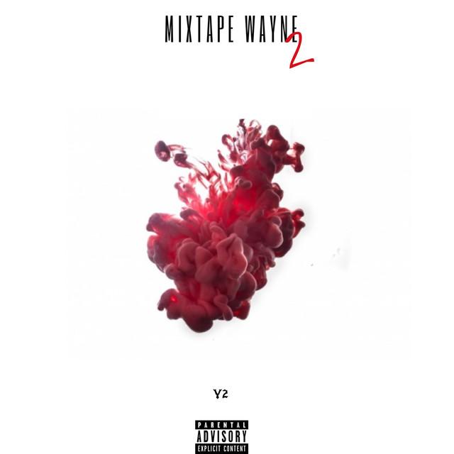 Mixtape Wayne 2