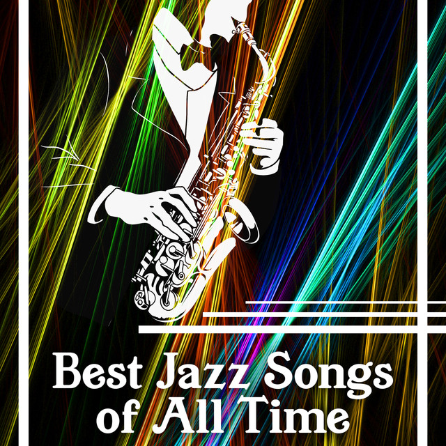 best jazz songs of all time the 30 most quintessential old jazz instrumental songs relaxing. Black Bedroom Furniture Sets. Home Design Ideas