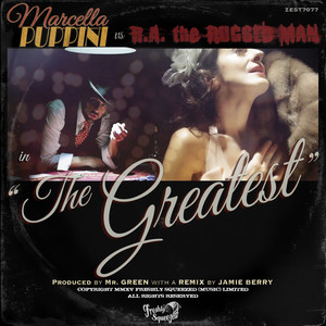 The Greatest (Marcella Puppini vs. R.A. The Rugged Man)