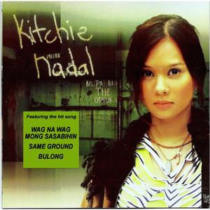 Kitchie Nadal - Kitchie Nadal