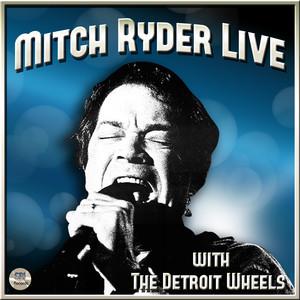 Mitch Ryder Live album