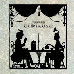 An Evening With Neil Gaiman & Amanda Palmer - Amanda Palmer