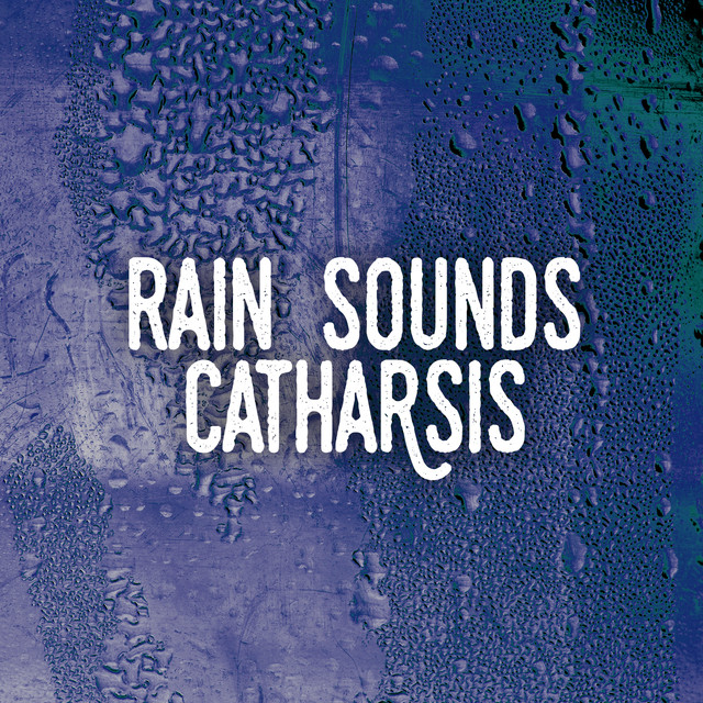 Rain Sounds Catharsis Albumcover