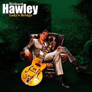 Lady's Bridge - Richard Hawley