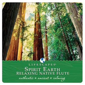 Spirit Earth: Relaxing Native Flute