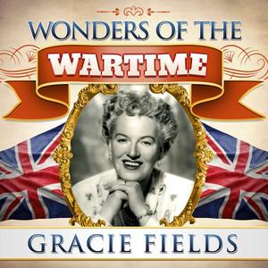 Wonders of the Wartime: Gracie Fields album