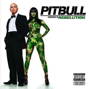 Pitbull Starring In Rebelution Albumcover