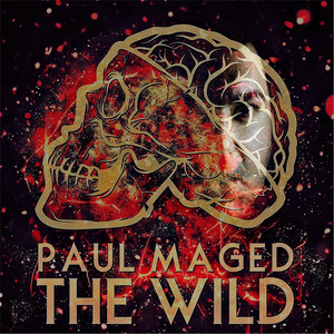 Paul Maged The Wild cover