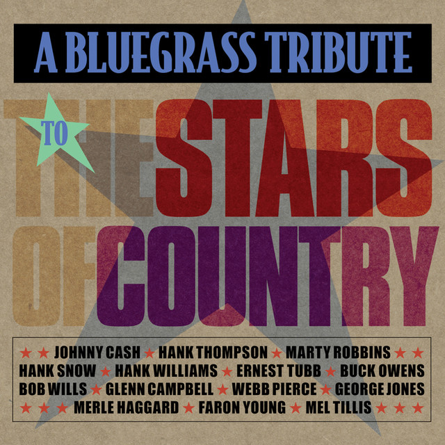 Various Artists Bluegrass Tribute To Stars Of Country album cover