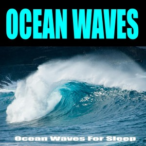Ocean Waves For Sleep