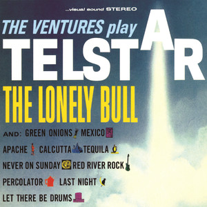 "The Ventures Play ""Telstar"", ""The Lonely Bull"" and Others album"