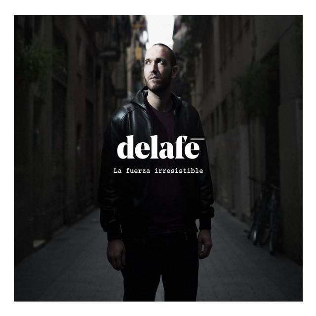 Album cover for La fuerza irresistible by Delafé