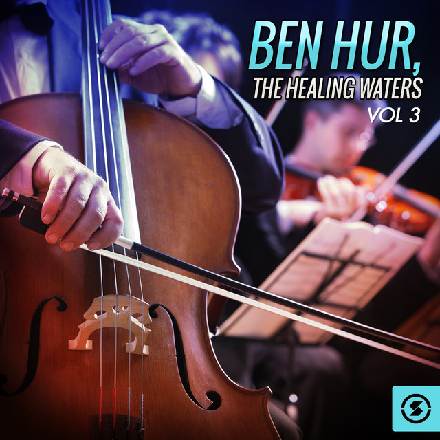Ben Hur: the Healing Waters, Vol. 3 (Original Motion Picture Soundtrack)