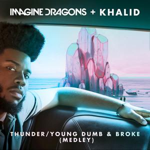 Thunder / Young Dumb & Broke (with Khalid) [Medley] Albümü