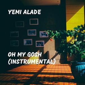 Oh My Gosh (Instrumental) Albümü