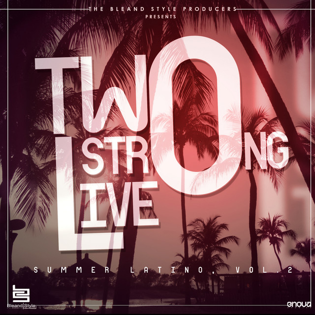 Two Strong Live (Summer Latino, Vol.2)