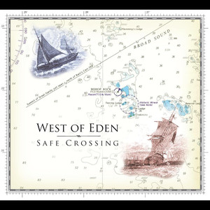 West of Eden, Safe Crossing på Spotify